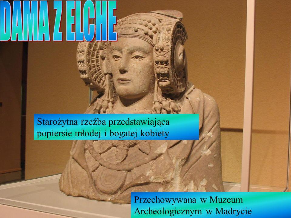 DAMA Z ELCHE Starożytna rzeźba przedstawiająca popiersie młodej i bogatej kobiety.