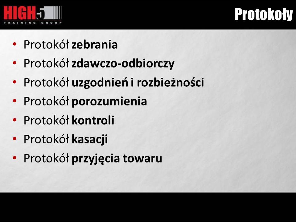 Protokoły Protokół zebrania Protokół zdawczo-odbiorczy