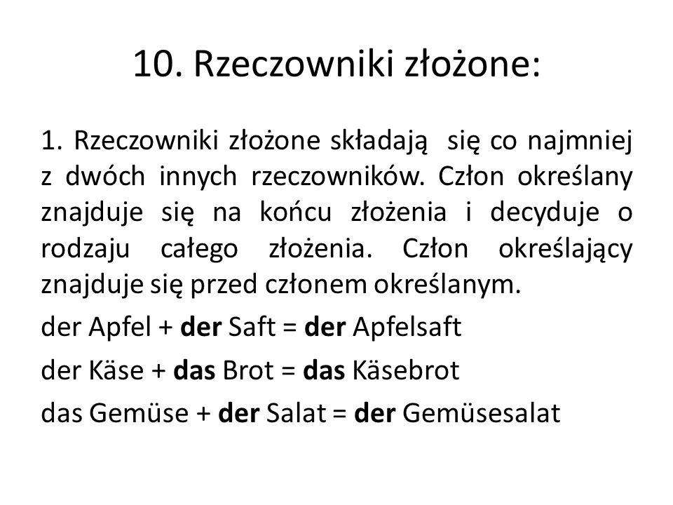 10. Rzeczowniki złożone: