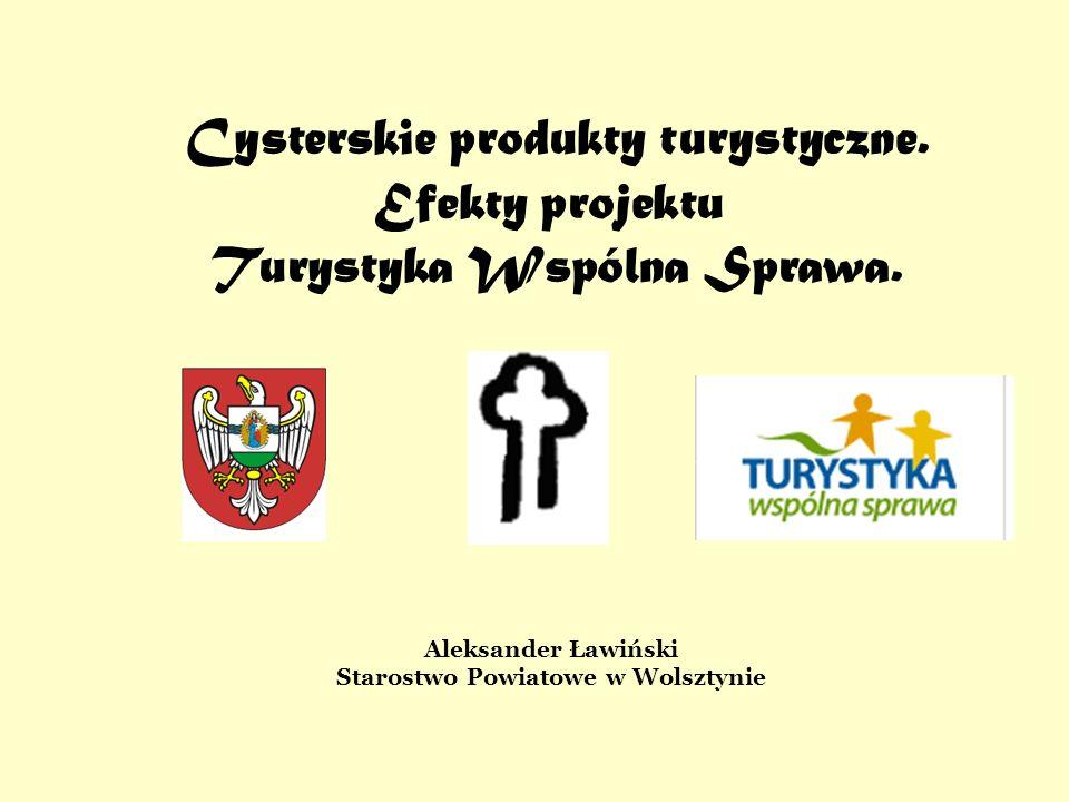 Cysterskie produkty turystyczne. Efekty projektu