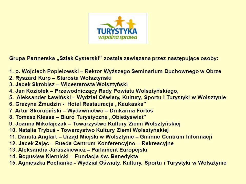 """Grupa Partnerska """"Szlak Cysterski została zawiązana przez następujące osoby:"""