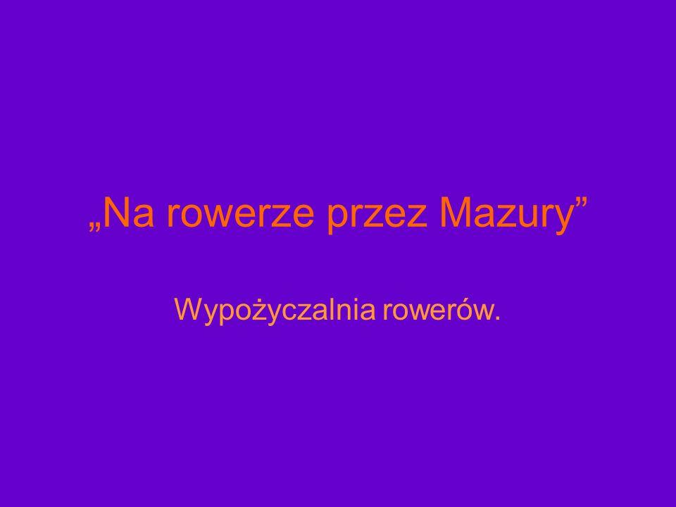 """""""Na rowerze przez Mazury"""