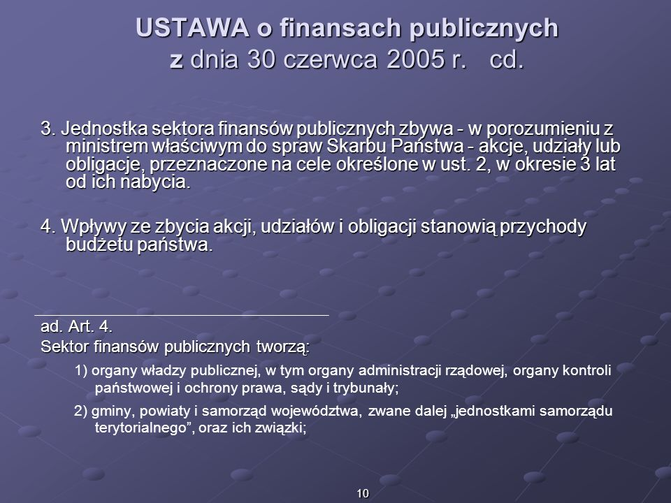 USTAWA o finansach publicznych z dnia 30 czerwca 2005 r. cd.