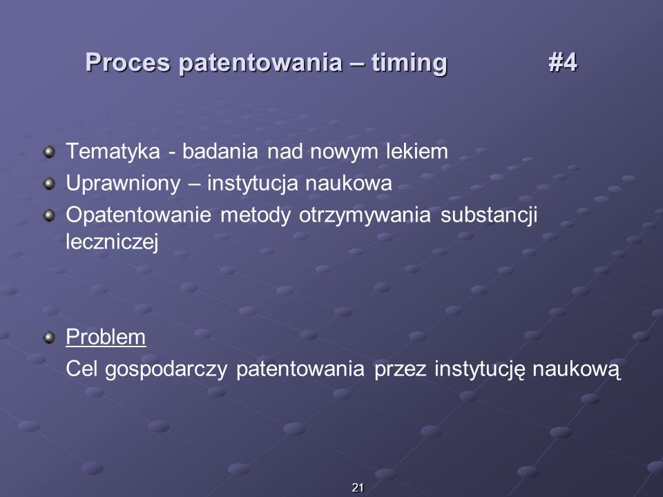 Proces patentowania – timing #4