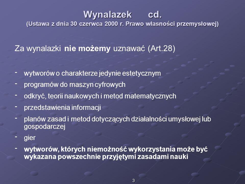 Wynalazek cd. (Ustawa z dnia 30 czerwca 2000 r
