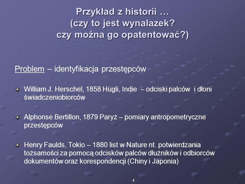Przykład z historii … (czy to jest wynalazek. czy można go opatentować