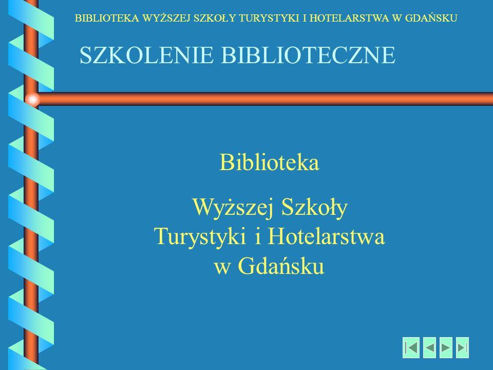 Wyższej Szkoły Turystyki i Hotelarstwa w Gdańsku