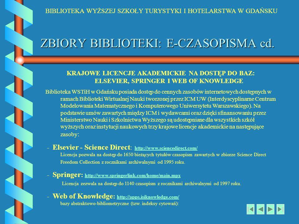 ZBIORY BIBLIOTEKI: E-CZASOPISMA cd.