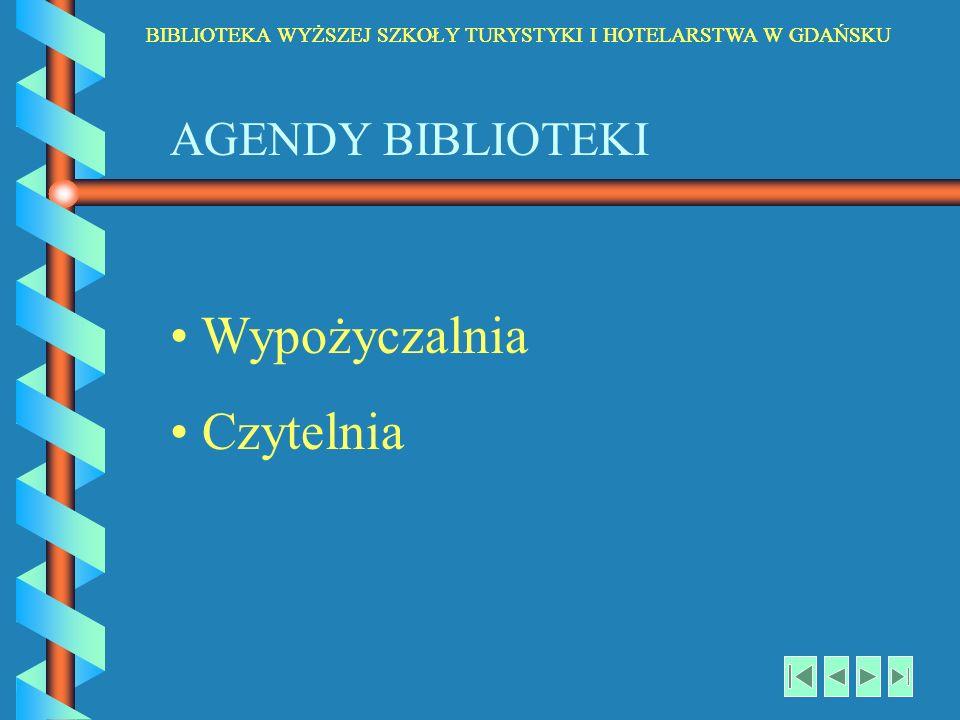 Wypożyczalnia Czytelnia AGENDY BIBLIOTEKI