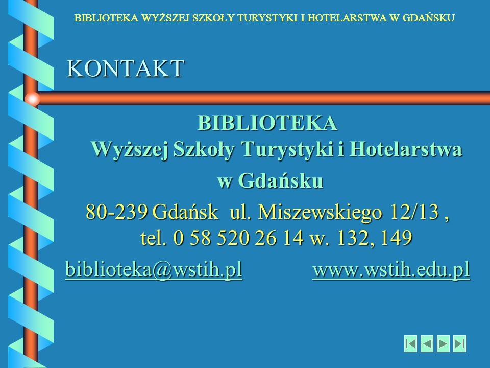 BIBLIOTEKA Wyższej Szkoły Turystyki i Hotelarstwa