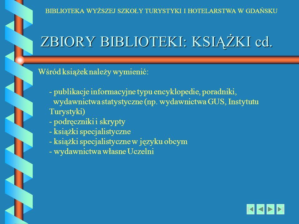 ZBIORY BIBLIOTEKI: KSIĄŻKI cd.