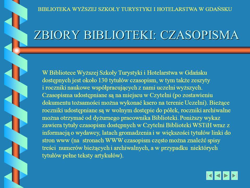 ZBIORY BIBLIOTEKI: CZASOPISMA
