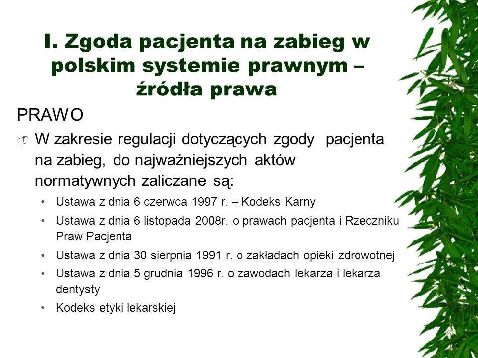 I. Zgoda pacjenta na zabieg w polskim systemie prawnym – źródła prawa