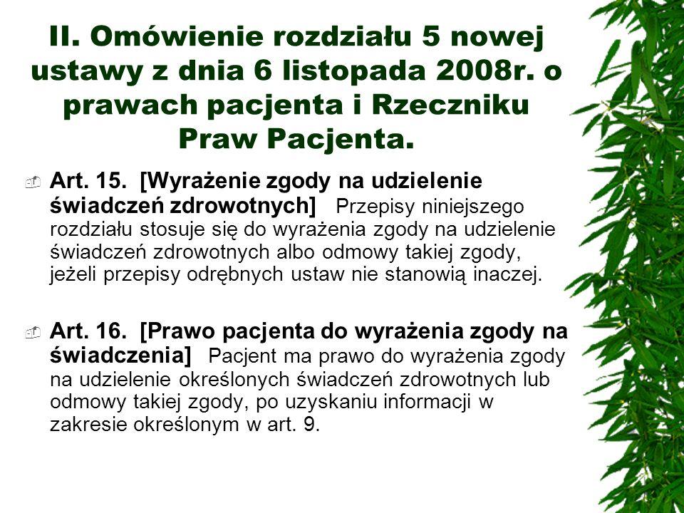 II. Omówienie rozdziału 5 nowej ustawy z dnia 6 listopada 2008r