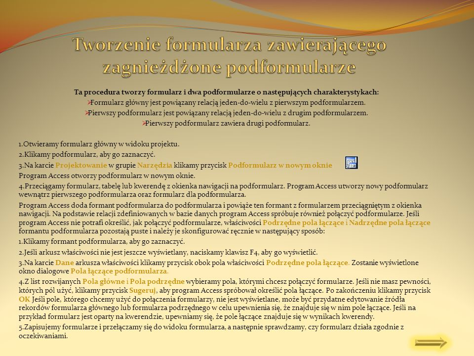 Tworzenie formularza zawierającego zagnieżdżone podformularze