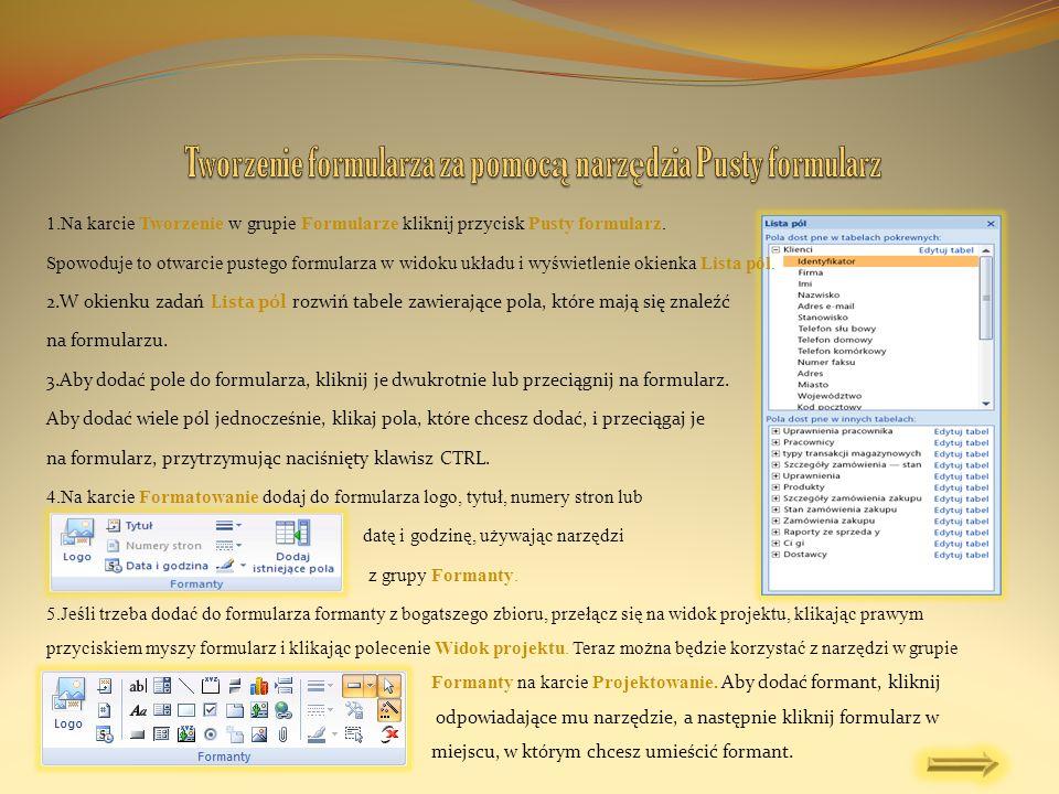 Tworzenie formularza za pomocą narzędzia Pusty formularz