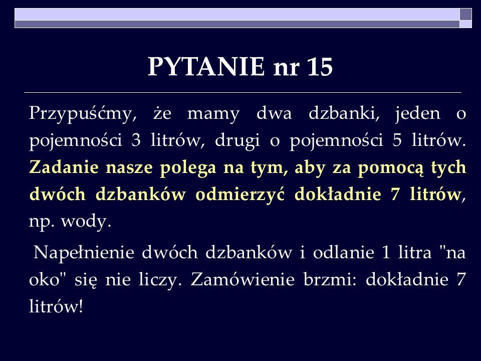 PYTANIE nr 15