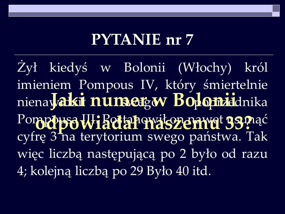 Jaki numer w Bolonii odpowiadał naszemu 33
