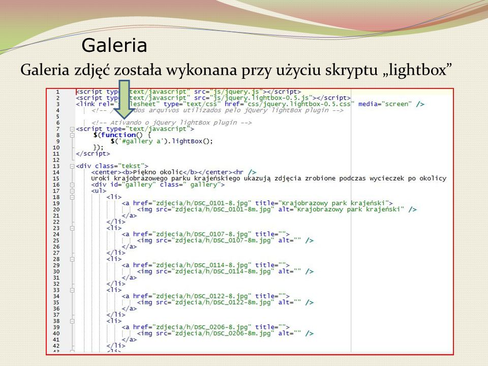 """Galeria Galeria zdjęć została wykonana przy użyciu skryptu """"lightbox"""
