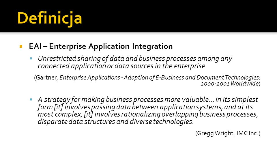 Definicja EAI – Enterprise Application Integration