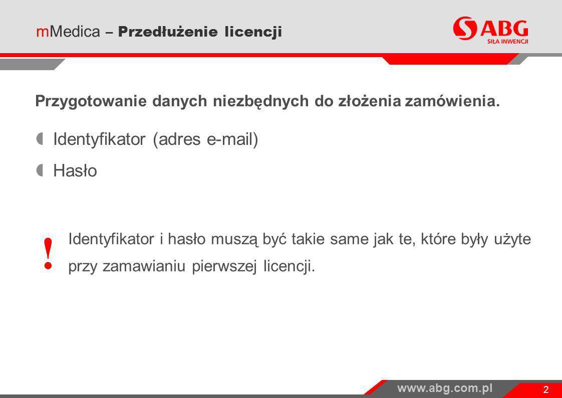 ! Identyfikator (adres e-mail) Hasło mMedica – Przedłużenie licencji