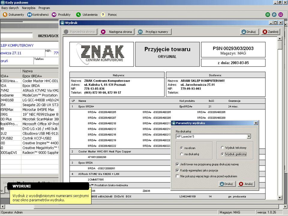 WYDRUKI Wydruk z wyodrębnionymi numerami seryjnymi oraz okno parametrów wydruku.