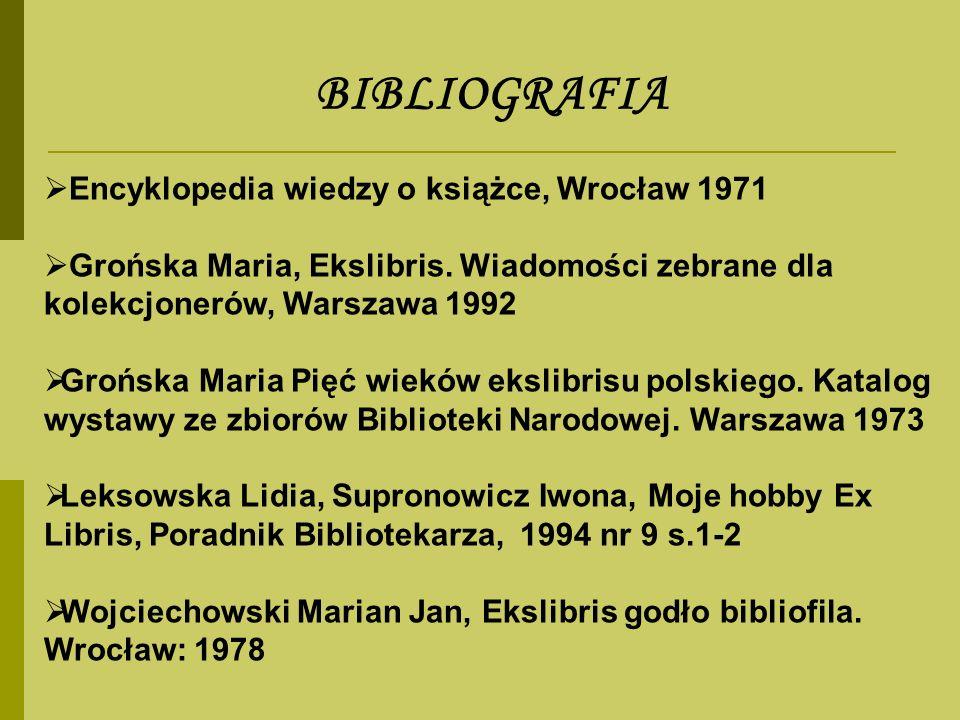BIBLIOGRAFIA Encyklopedia wiedzy o książce, Wrocław 1971