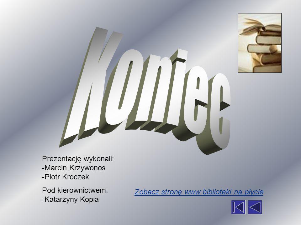 Koniec Prezentację wykonali: -Marcin Krzywonos -Piotr Kroczek