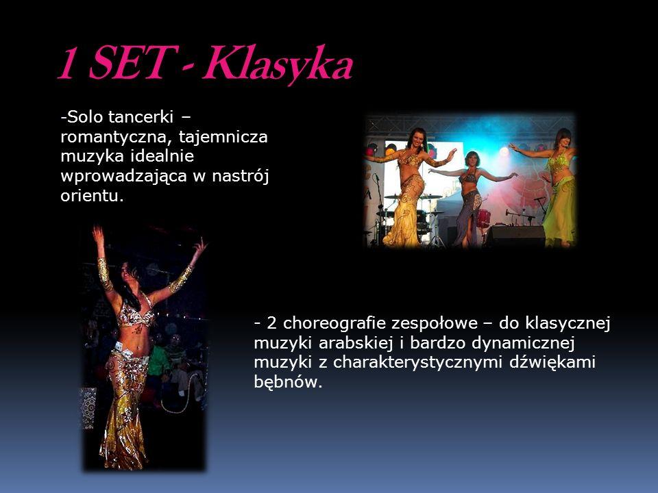 1 SET - Klasyka Solo tancerki – romantyczna, tajemnicza muzyka idealnie wprowadzająca w nastrój orientu.