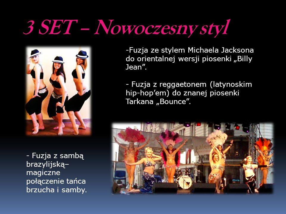 """3 SET – Nowoczesny styl Fuzja ze stylem Michaela Jacksona do orientalnej wersji piosenki """"Billy Jean ."""