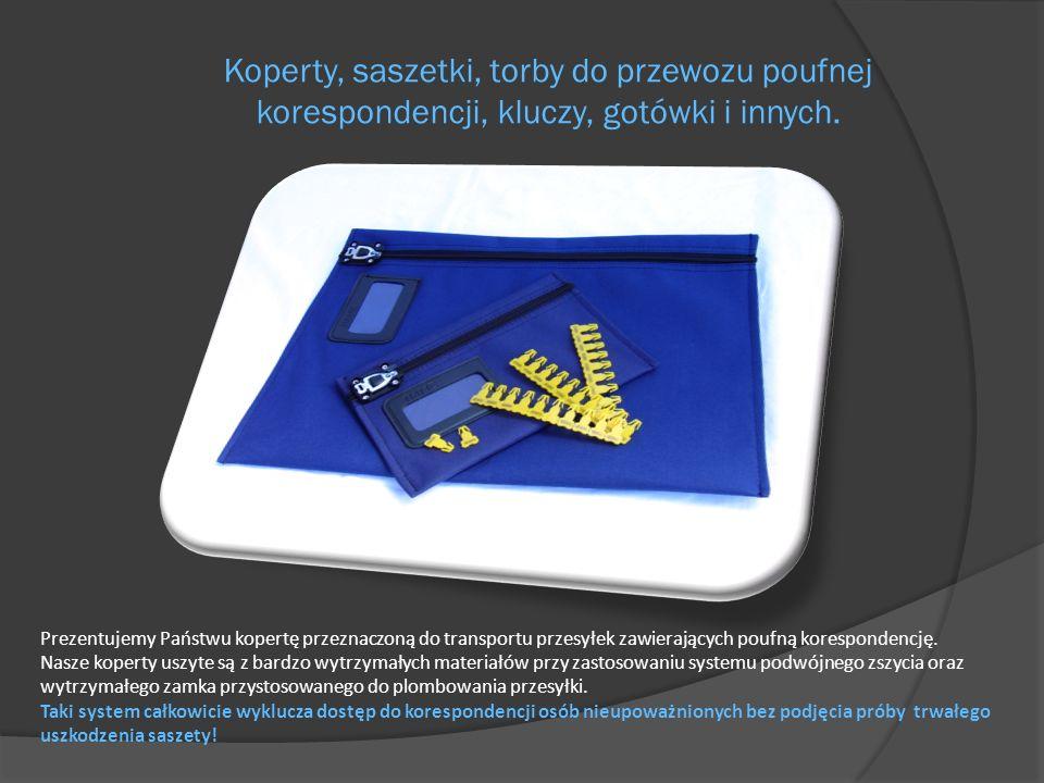 Koperty, saszetki, torby do przewozu poufnej korespondencji, kluczy, gotówki i innych.