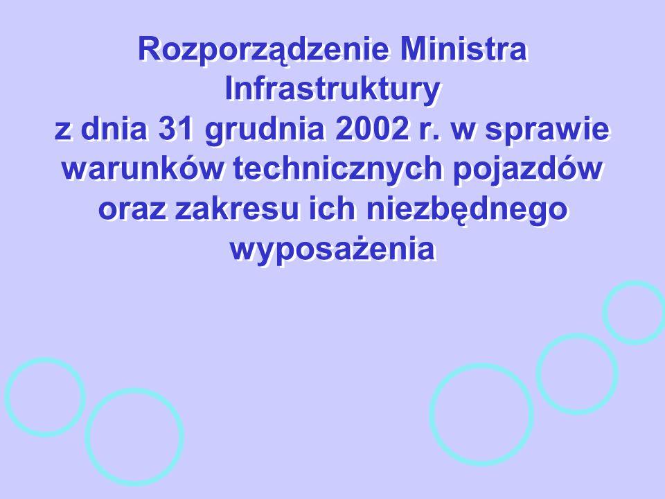Rozporządzenie Ministra Infrastruktury z dnia 31 grudnia 2002 r