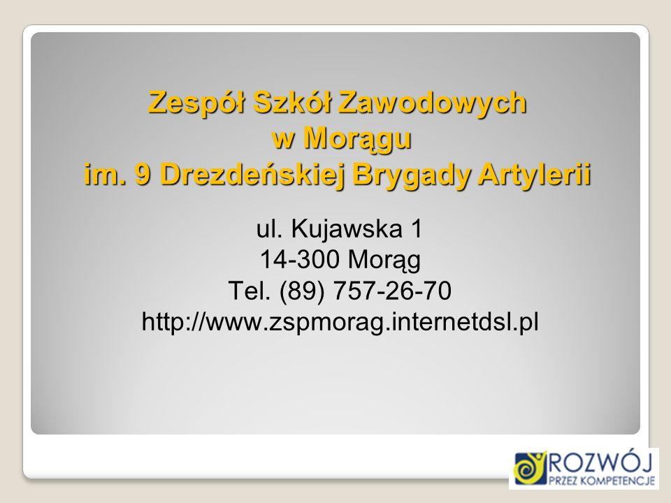 Zespół Szkół Zawodowych w Morągu im. 9 Drezdeńskiej Brygady Artylerii