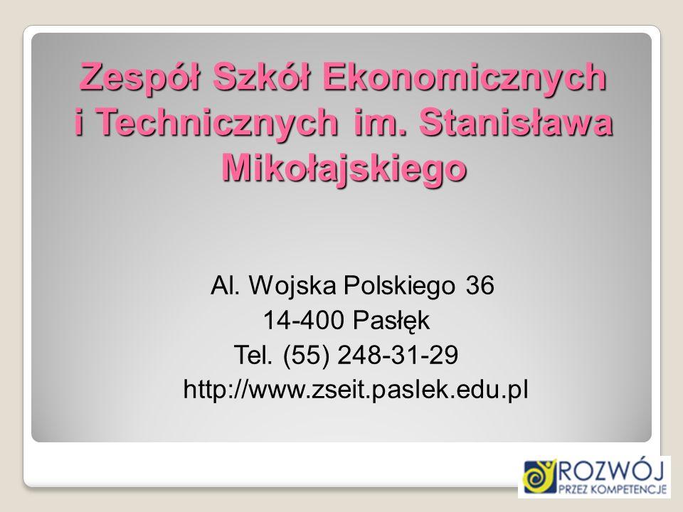 Zespół Szkół Ekonomicznych i Technicznych im. Stanisława Mikołajskiego
