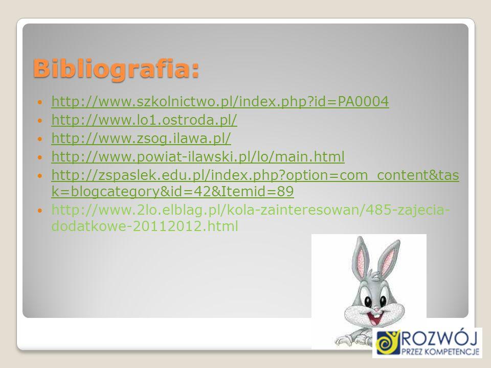 Bibliografia: http://www.szkolnictwo.pl/index.php id=PA0004