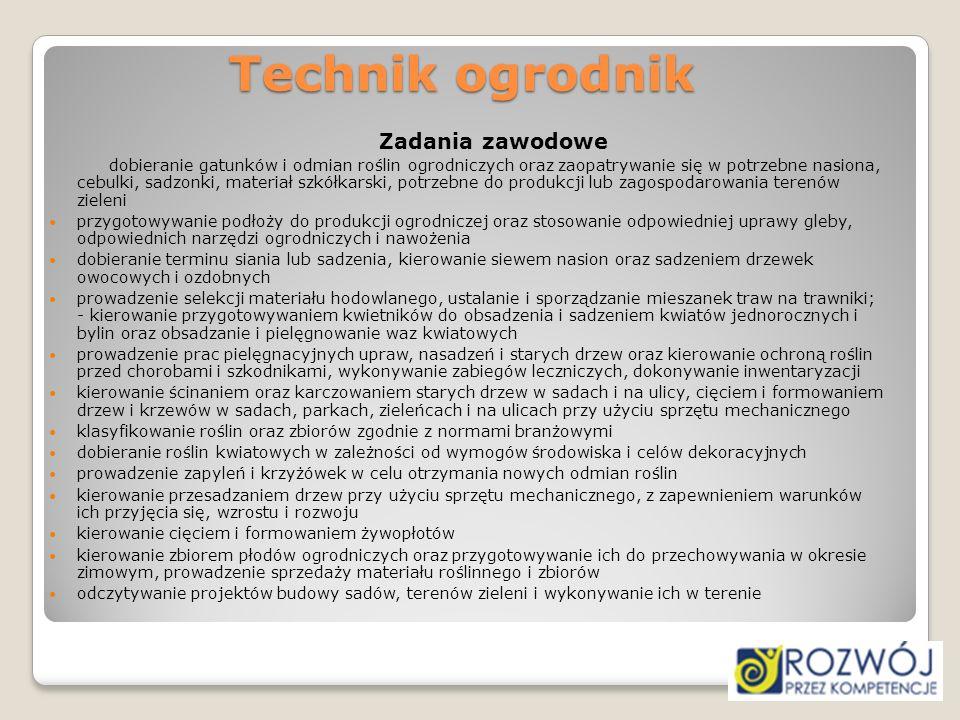 Technik ogrodnik Zadania zawodowe.