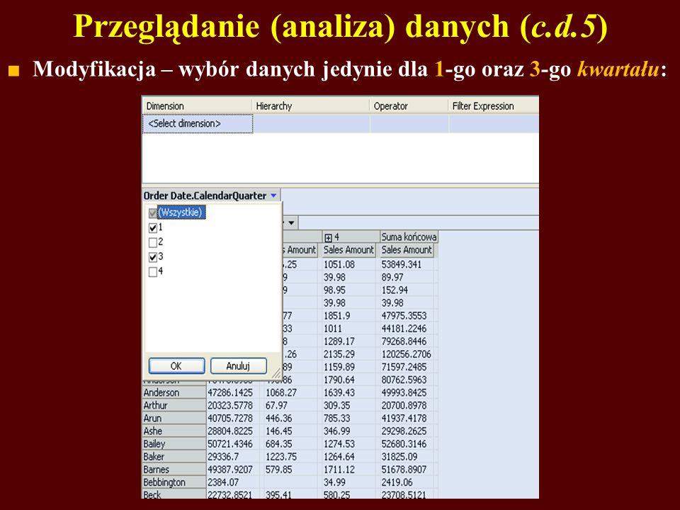 Przeglądanie (analiza) danych (c.d.5)