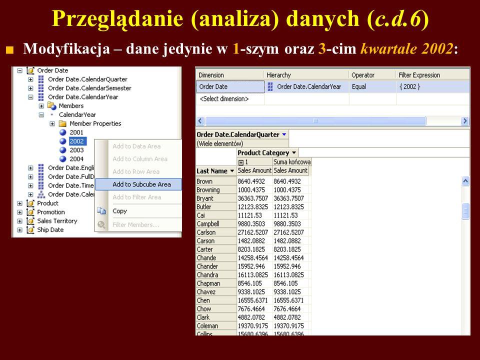 Przeglądanie (analiza) danych (c.d.6)