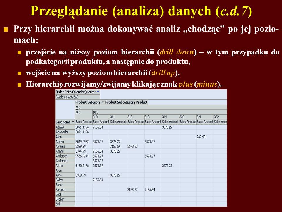 Przeglądanie (analiza) danych (c.d.7)