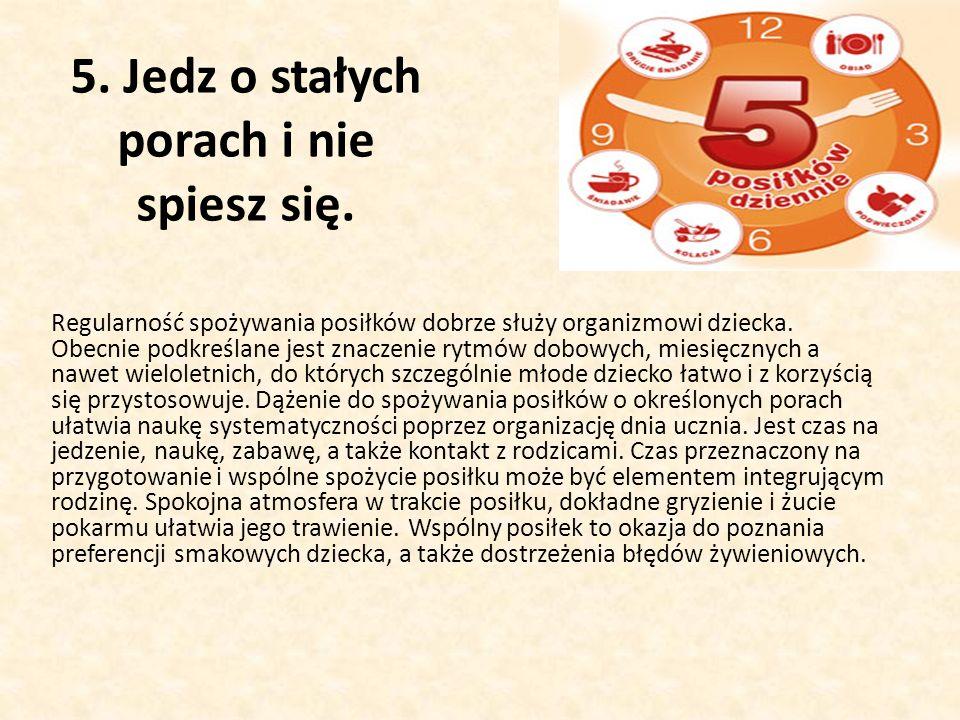 5. Jedz o stałych porach i nie spiesz się.