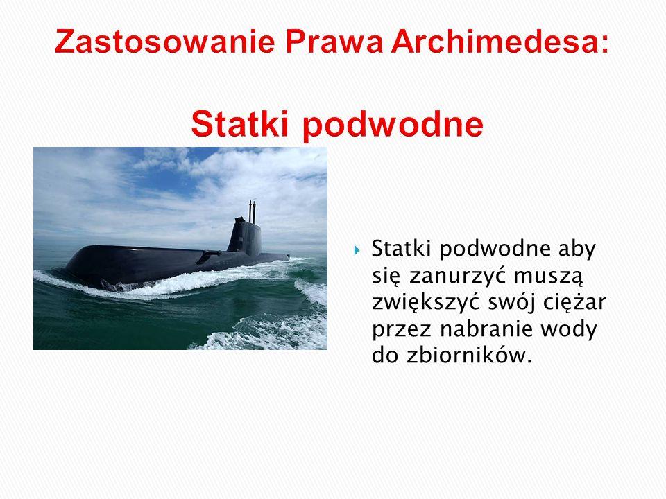Zastosowanie Prawa Archimedesa: Statki podwodne