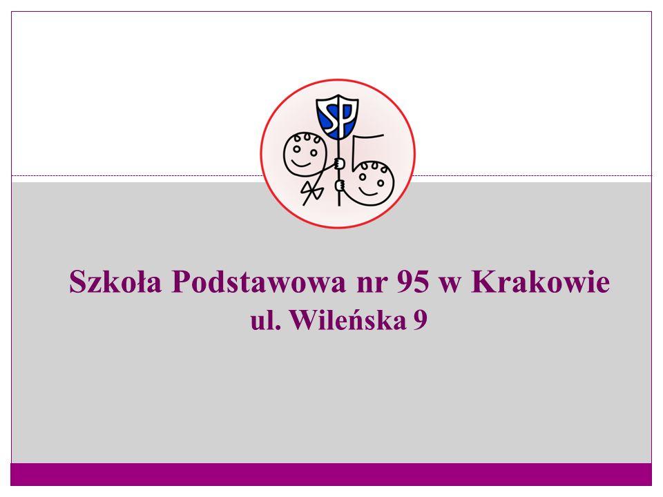 Szkoła Podstawowa nr 95 w Krakowie ul. Wileńska 9