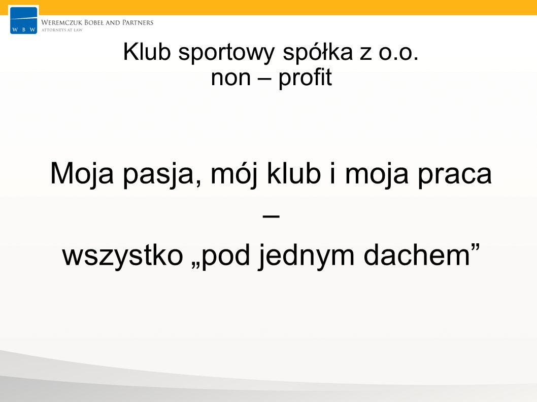 Klub sportowy spółka z o.o. non – profit