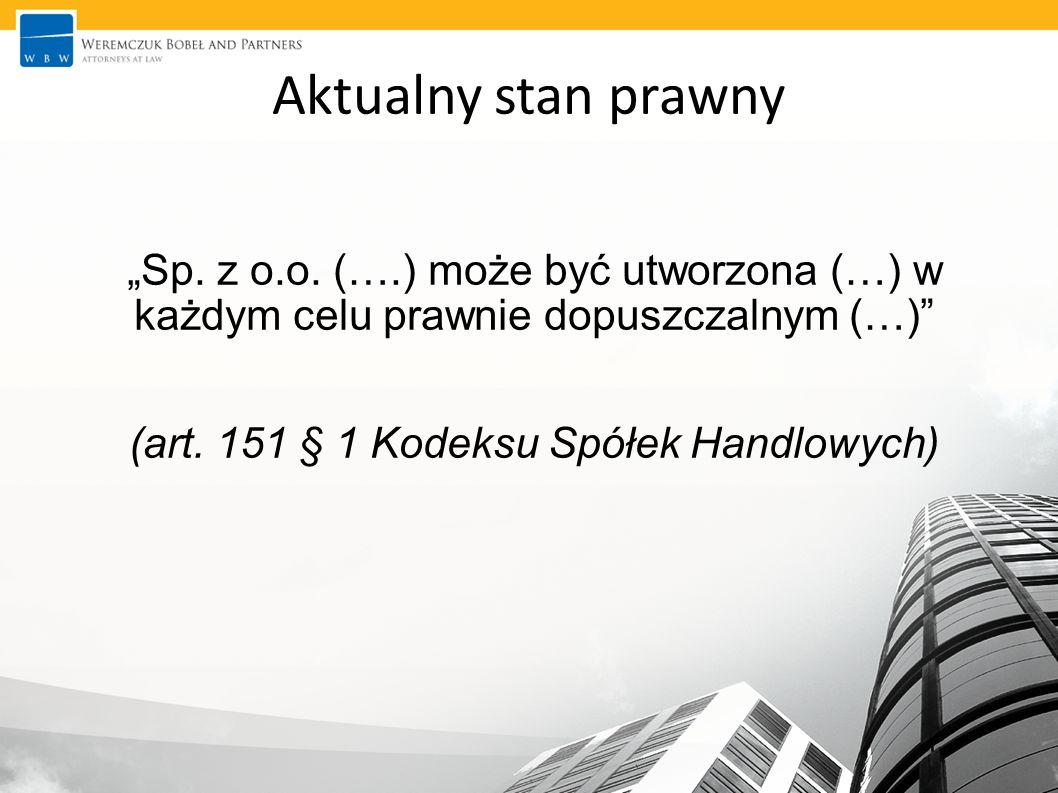 """Aktualny stan prawny """"Sp. z o.o."""