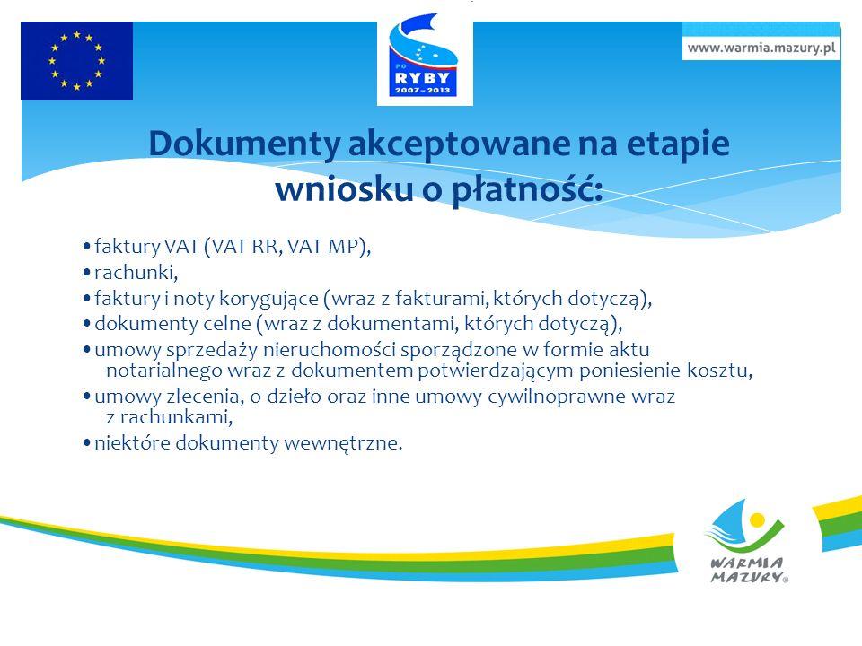 Dokumenty akceptowane na etapie wniosku o płatność: