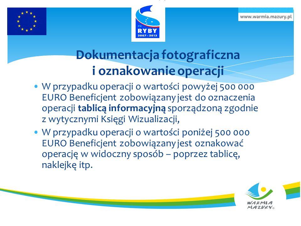 Dokumentacja fotograficzna i oznakowanie operacji