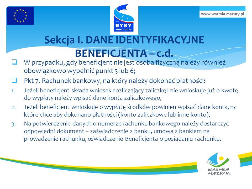 Sekcja I. DANE IDENTYFIKACYJNE BENEFICJENTA – c.d.