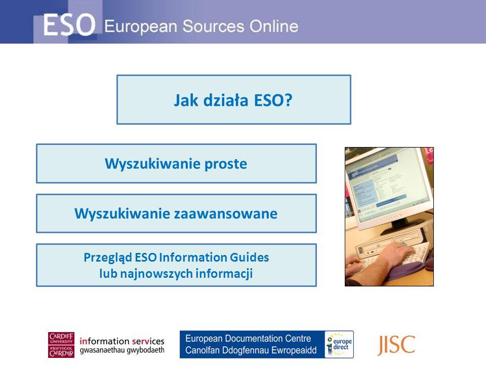 Jak działa ESO Wyszukiwanie proste Wyszukiwanie zaawansowane