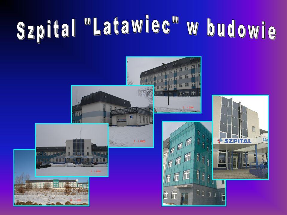 Szpital Latawiec w budowie