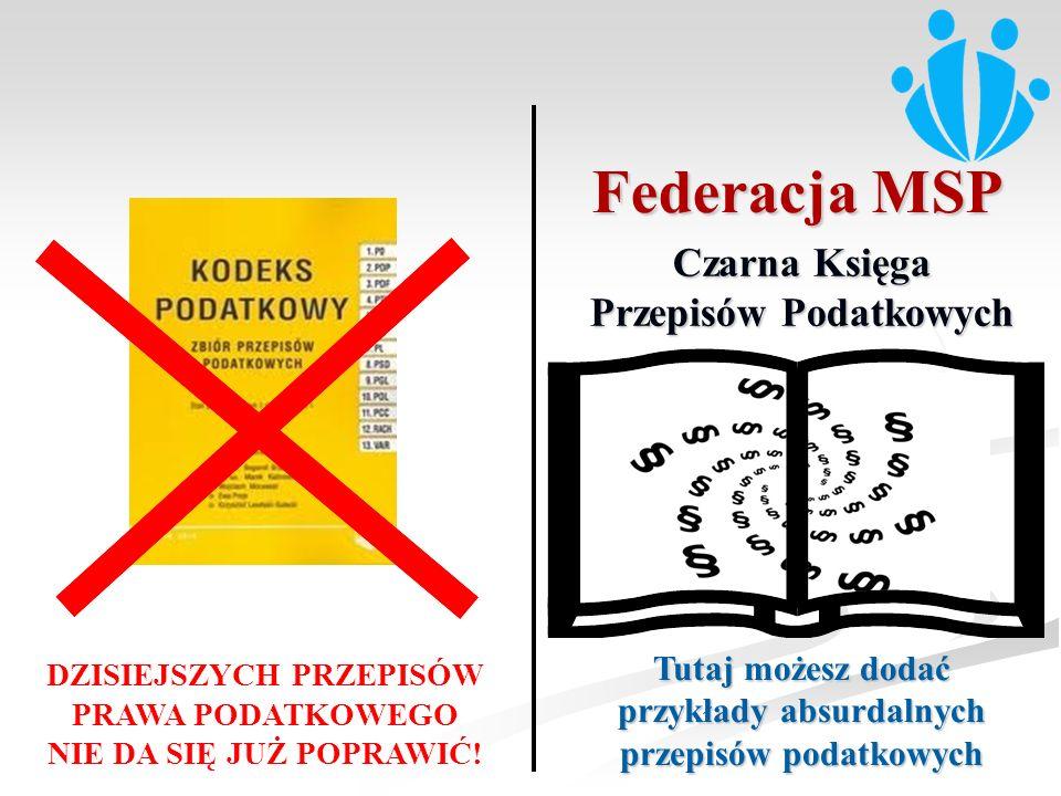 Federacja MSP Czarna Księga Przepisów Podatkowych